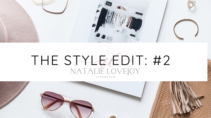 The Style Edit: #2