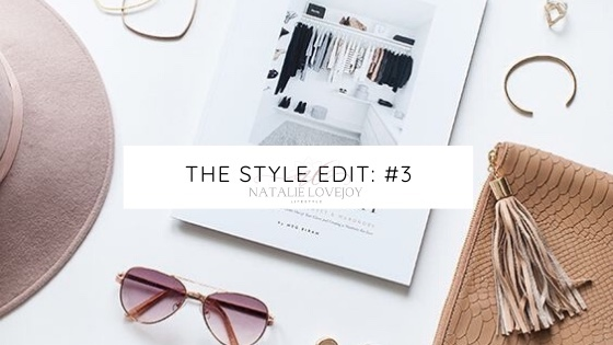 The Style Edit:#3
